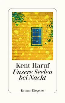 Unsere Seelen bei Nacht von Kent Haruf