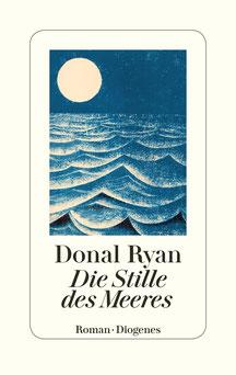 Die Stille des Meeres von Donal Ryan