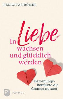 Felicitas Römer Paartherapie Psychotherapie Hamburg Bergedorf In Liebe wachsen und glücklich werden