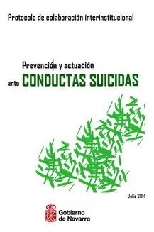 Protocolo de colaboración institucional de prevención y actuación ante conductas suicidas. Gobierno de Navarra, 2014.