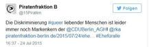 Twitter Piratenfraktion: Piraten: Die Diskriminierung #queer liebender Menschen ist leider immer noch Markenkern der @CDUBerlin_