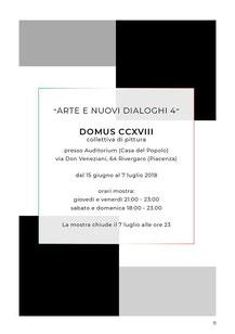 ARTRE E NUOVI DIALOGHI 4  DOMUS CCXVIII  collettiva di pittura   Rivergaro (PC) - Auditorium Casa del Popolo - Via don Veneziani 64   dal 15 giugno al 7 luglio  giovedì - venerdì dalle 21:00 alle 23:00  sabato - domenica dalle 18:00 alle 23:00