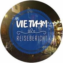 Reiseberich und Reiseblog Vietnam