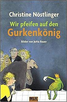 Wir pfeifen auf den Gurkenkönig Christine Nöstlinger Buchcover Kinderromane