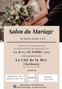 Salon du Mariage Un Amour Sucré, Salé à Cherbourg 2 et 3 Octobre 2021