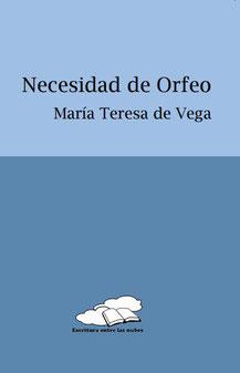 Necesidad de Orfeo de María Teresa de Vega