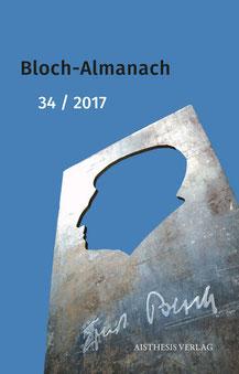 Bloch-Almanach, Folge 34/2017 | Dr. phil. Klaus Kufeld