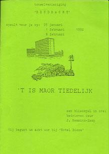 't Is maor tiedelijk - 1992