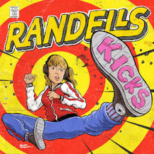 RANDELLS - Kicks