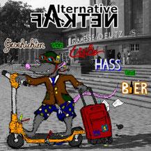 Alternative Fakten - Geschichten von Liebe, Hass und Bier