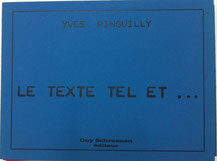 Yves Pinguilly: Le texte tel et…, 1977