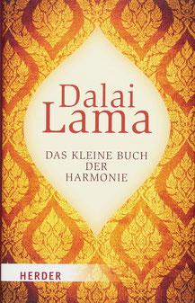Das kleine Buch der Harmonie von Dalai Lama - Was ist der Kern der buddhistischen Lehre?