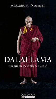 Dalai Lama - Ein außergewöhnliches Leben von Alexander Norman