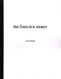 Die Über-Ich Arbeit (Broschüre)