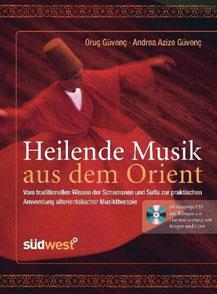 Heilende Musik aus dem Orient, mit Audio-CD