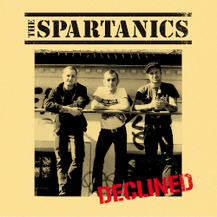 THE SPARTANICS - Declined