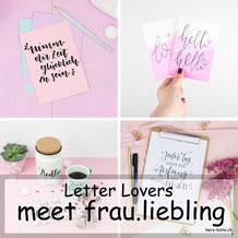 Letter Lovers - frau.liebling zu Gast im Lettering Interview mit einer Anleitung um deine Handlettering Sprüche zu gestalten