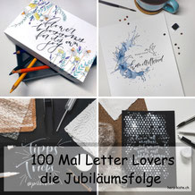 Letter Lovers - die Jubiläumfolge - das 100ste Lettering Interview