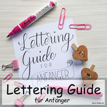 Handlettering Guide für Anfänger.  Alles was du wissen musst, um mit Handlettering zu beginnen