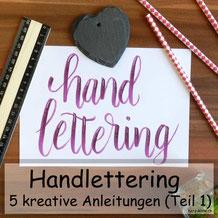 5 kreative Anleitungen für dein Handlettering
