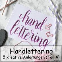 5 kreative Anleitungen für dein Handlettering die du unbedingt kennen musst