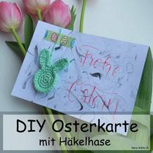 DIY Osterkarte mit Häkelhase - eine tolle Idee für Karten zu Ostern