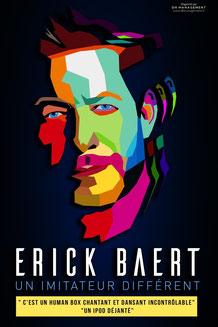 Conseiller technique & Coach Artistique de l'imitateur Erick Baert