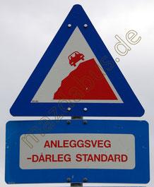 Schild in Boverdalen/Norwegen. Hinweis auf schlechte Wege