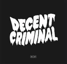 DECENT CRIMINAL - s/t