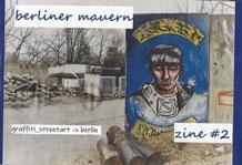 Berliner Mauern Zine #2