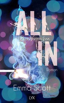 """Buch von Emma Scott Band 2 """"All In - Zwei Versprechen"""" des All-In-Duetts"""