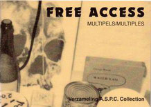 Free Access. Multiples, Guy Schraenen Archive for Small Press & Communication A.S.P.C.