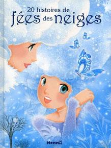 Le livre jeunesse de Laetitia Etienne nommé 20 histoires de fées des neiges aux éditions Hemma sur le Blog de Cloé Perrotin