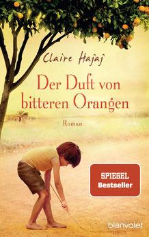 Der Duft von bitteren Orangen von Claire Hajaj