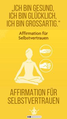 Yoga Asanas - Affirmation für Selbstvertrauen