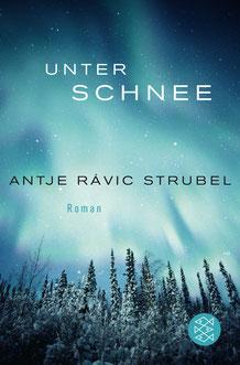 Unter Schnee von Antje Rávik Strubel