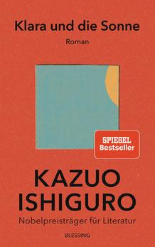 Klara und die Sonne von Kazuo Ishiguro - Bestseller Buchtipp