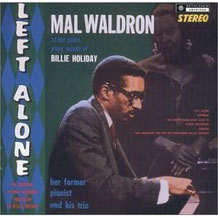 Left Alone(Bethlehem-Mal Waldron)