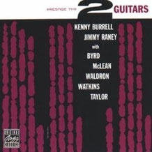 Two Guitars(Prestige7119-Kenny Burrell/Jimmy Raney)