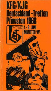 Erster Seelenbohrer: Programmheft Pfingsttreffen 1968. Quelle: KjG Bundesebene. moxie.