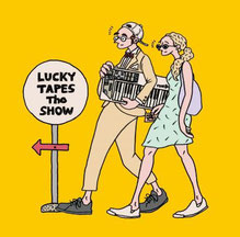 LUCKY TAPES/THE SHOW