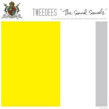 TWEEDEES/The Sound Sounds.