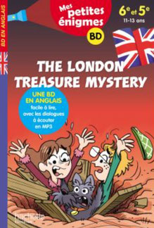 Petites enquêtes in English, publié par Hachette : The London Treasure Mystery. Auteur Joanna Le May. Ilustrations Julien Flamand