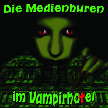 CD Cover Die Medienhuren im Vampirhotel