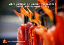 ABRE CAMINOS DE DINERO Y PROSPERIDAD - DECRETOS PODEROSOS YO SOY - PROSPERIDAD UNIVERSAL  PARA ATRAER DINERO, PROSPERIDAD, ABUNDANCIA, RIQUEZAS Y ÉXITO-blog PU