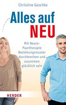 Alles auf NEU - Mit Neuro Paartherapie Beziehungsmuster durchbrechen und zusammen glücklich sein #Paartherapie #Bücher #Paarcoaching #Beziehung #Paare #Partnerschaft