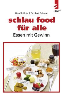Ernährungsbuch: schlau food für alle