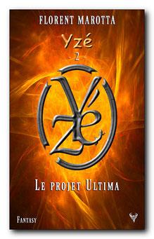 Yzé et le projet Ultima