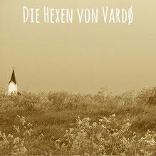 Blogpost: Die Hexen von Vardø