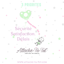 Sécurité, attache tétine, satisfaction, délais